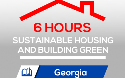 Sustainable Housing and Building Green (6 CE)